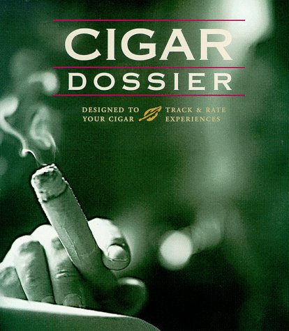 9780964787438: Cigar Dossier Designed to Track and Rate your Cigar Experiences