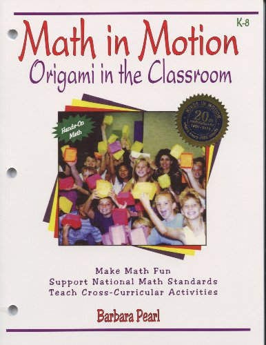 9780964792432: Math in Motion: Origami in the Classroom K-8