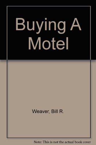 9780964796003: Buying A Motel