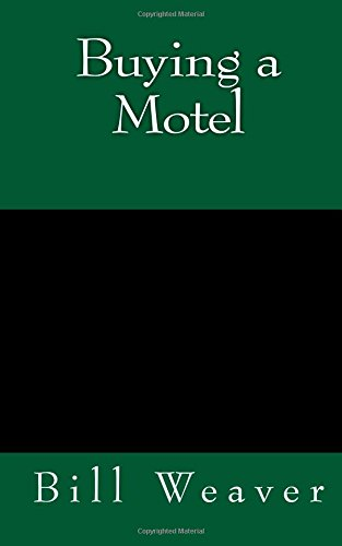 9780964796010: Buying a Motel