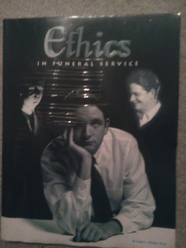 9780964796706: ETHICS AT FUNERAL SERVICE