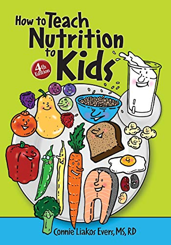 9780964797000: How to Teach Nutrition to Kids, 4th edition