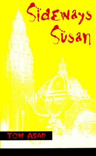 Sideways Susan: Asad, Tom