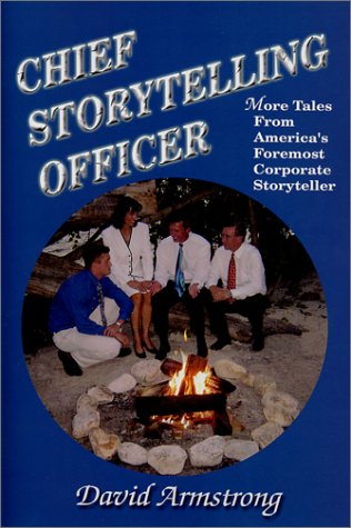 9780964802766: Chief Storytelling Officer