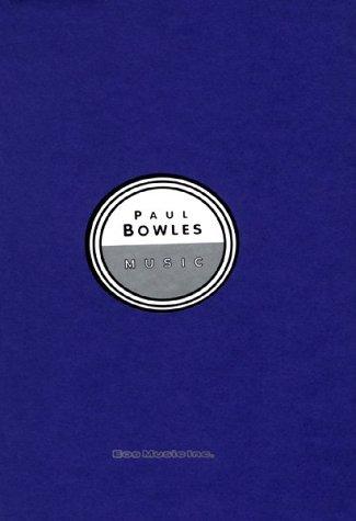 Music: Paul Bowles