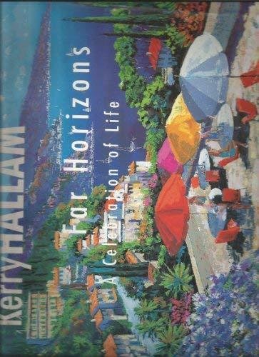 Kerry Hallam: Far Horizons: A Celebration of Life: Hallam, Kerry