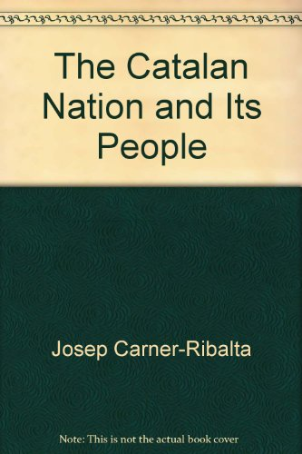 The Catalan nation and its people: Josep Carner-Ribalta