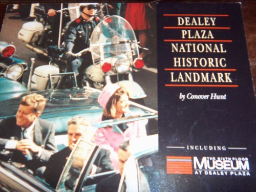 9780964813106: Visitor's Guide to Dealey Plaza National Historic Landmark Including the Sixth Floor Museum