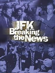 9780964813151: JFK: Breaking the News