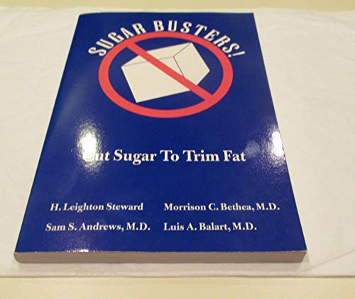 9780964814905: Sugar Busters!: Cut Sugar to Trim Fat