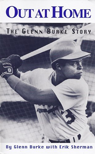 9780964815803: Out at Home: The Glenn Burke Story