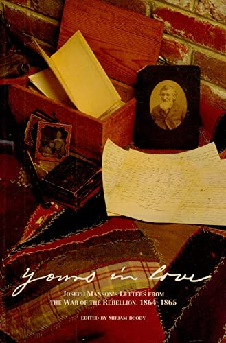 Yours in Love: Joseph Manson's Letters from: Joseph Manson.