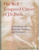 9780964817906: The well tempered clavier of J.S. Bach: A handbook for keyboard teachers and performers