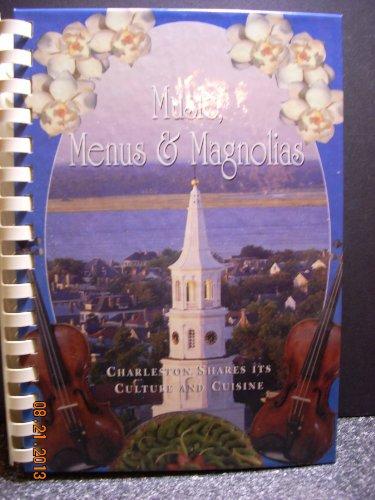 9780964821903: Music, Menus, and Magnolias
