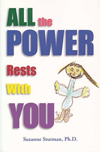 9780964826175: All the Power Rests with You