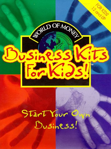 9780964826564: Business Kit for Kids: A Complete Start Your Own Business Kit for Kids