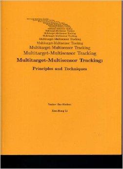 Multitarget-multisensor tracking: Principles and techniques, 1995: Bar-Shalom, Yaakov; Li,