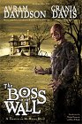 Boss in the Wall: A Treatise on the House Devil: Davidson, Avran