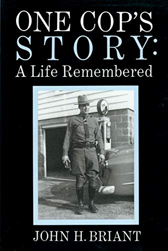 9780964832701: One cop's story: A life remembered