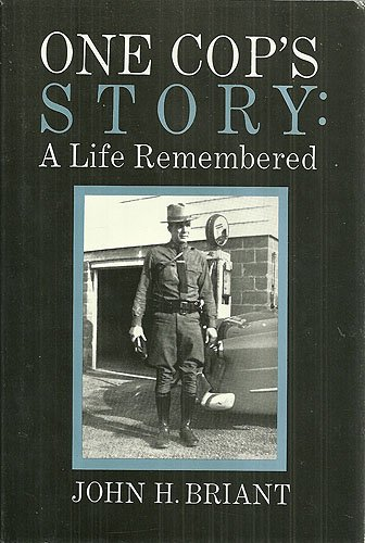 9780964832718: One Cop's Story: A Life Remembered