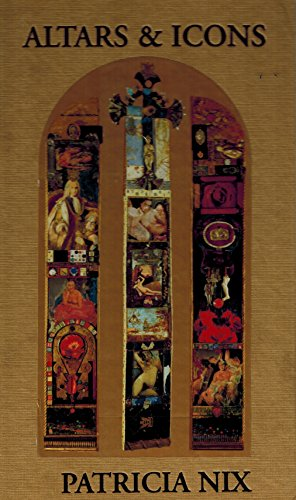 Altars & Icons: Nix, Patricia