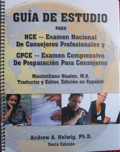 9780964837768: Guia de Estudio para NCE y CPCE (Spanish Edition)