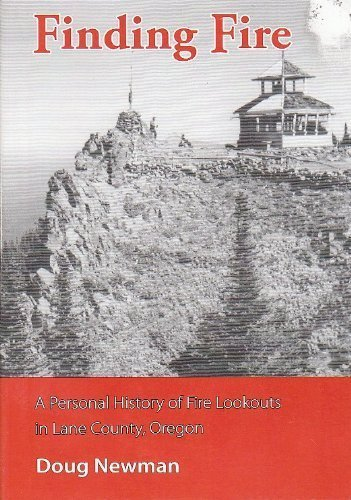 Finding Fire: A Personal History of Fire: Barette, Leonore Gale