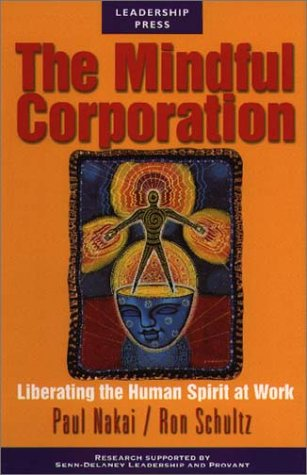 The Mindful Corporation: Schultz, Ron; Nakai, Paul