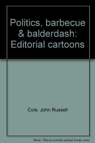 Politics, Barbecue and Balderdash: Cole, John