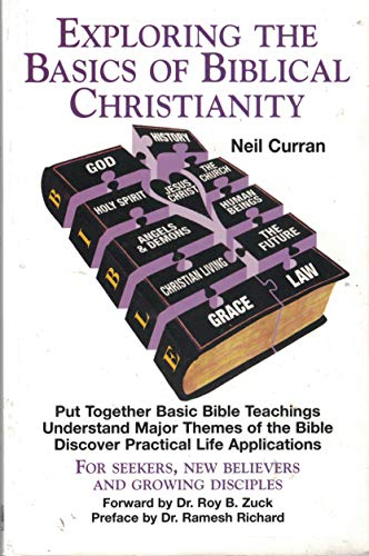 9780964848603: Exploring the Basics of Biblical Christianity