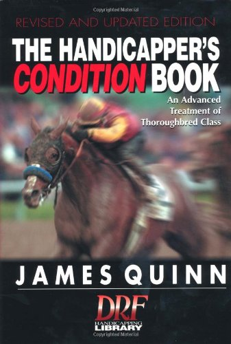 9780964849341: The Handicapper's Condition Book, Revised: An Advanced Treatment of Thoroughbred Class