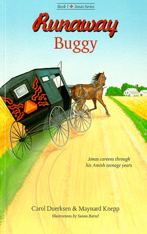Runaway Buggy (Jonas Series): Carol Duerksen, Maynard