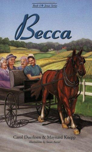 9780964852549: Becca : Jonas Series Book 4