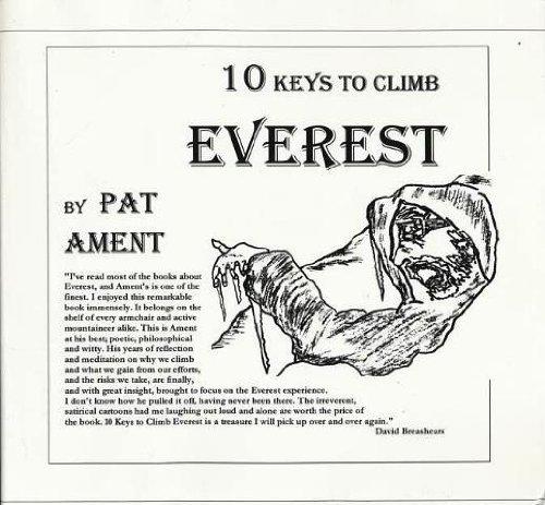 10 Keys to Climb Everest: Ament, Pat