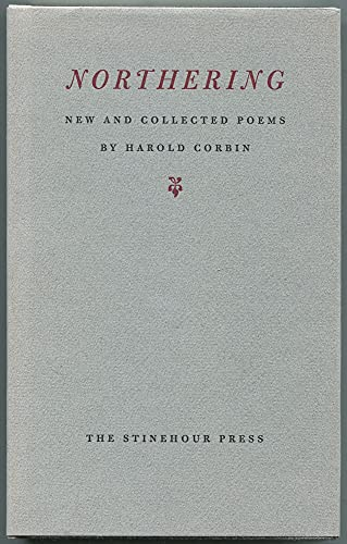 Northering - New and Collected Poems: Corbin, Harold