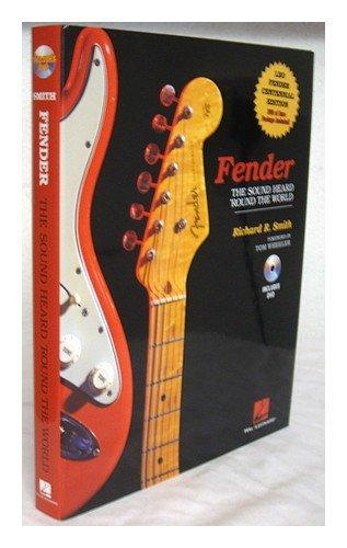 9780964861275: Fender: The Sound Heard 'Round the World