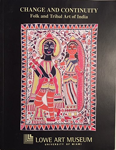 Change and Continuity: Folk and Tribal Art in India