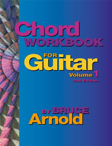 9780964863217: Chord Workbook for Guitar Volume One : Guitar chords and chord progressions for the guitar
