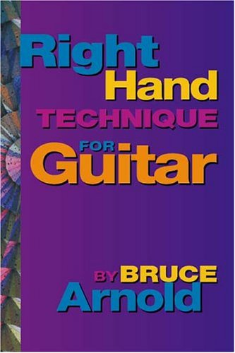 9780964863262: Right Hand Technique for the Guitar Volume One