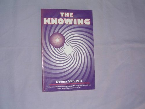 9780964867901: The Knowing