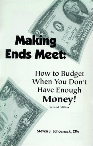 9780964873513: Making ends meet: How to budget when you don't have enough money!