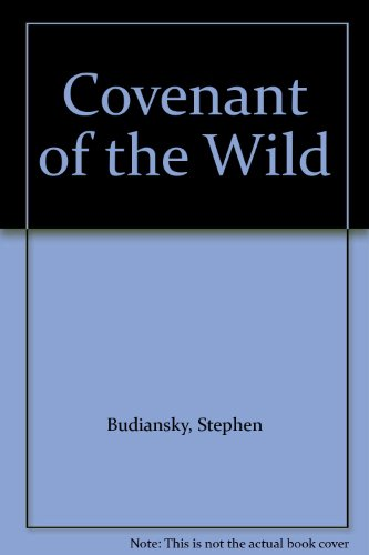 9780964875005: Covenant of the Wild