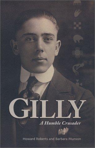 9780964875425: Gilly: A Humble Crusader