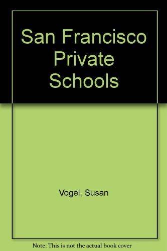 9780964875708: San Francisco Private Schools (K-8)