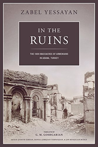 9780964878792: In the Ruins: The 1909 Massacres of Armenians in Adana, Turkey