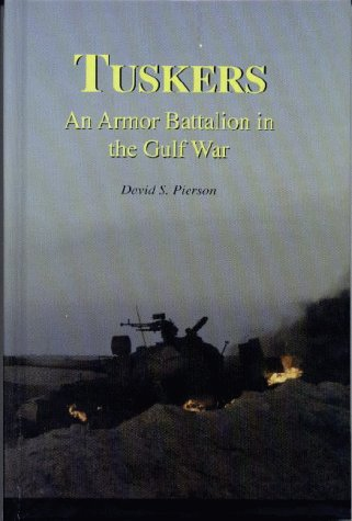 9780964879355: TUSKERS: An Armor Battalion in the Gulf War