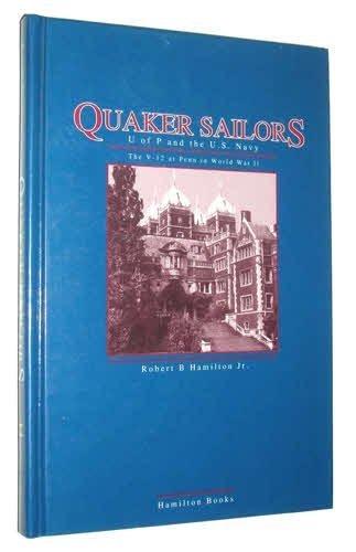 Quaker Sailors--U of P & the U.S. Navy: Hamilton, Robert B. Jr.