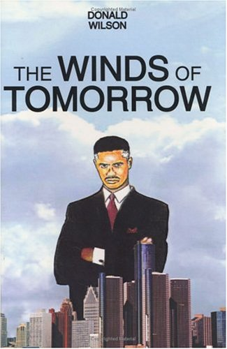 The Winds of Tomorrow: Wilson, Donald Powell