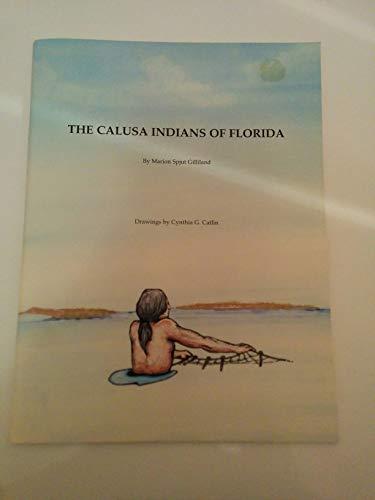 9780964884229: The Calusa Indians of Florida