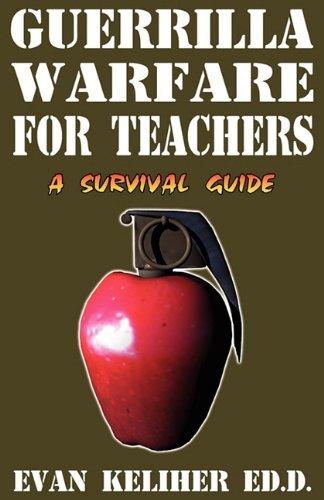 9780964885950: Guerrilla Warfare For Teachers